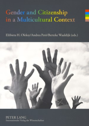 Gender and Citizenship in a Multicultural Context | Oleksy / Petö / Waaldijk, 2008 | Buch (Cover)