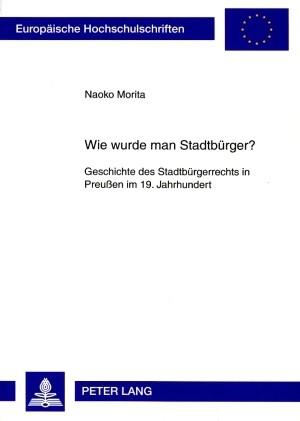 Wie wurde man Stadtbürger? | Morita, 2008 | Buch (Cover)