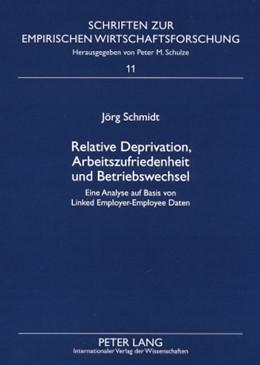 Abbildung von Schmidt | Relative Deprivation, Arbeitszufriedenheit und Betriebswechsel | 2008 | Eine Analyse auf Basis von Lin... | 11
