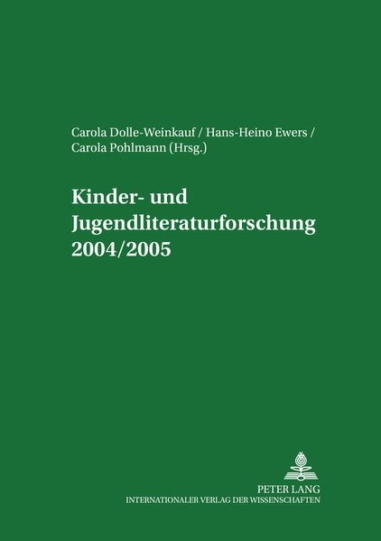 Abbildung von Dolle-Weinkauf / Pohlmann / Ewers | Kinder- und Jugendliteraturforschung 2004/2005 | 2005