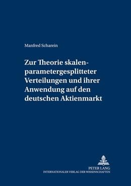 Abbildung von Scharein | Zur Theorie skalenparametergesplitteter Verteilungen und ihrer Anwendung auf den deutschen Aktienmarkt | 2005 | 7