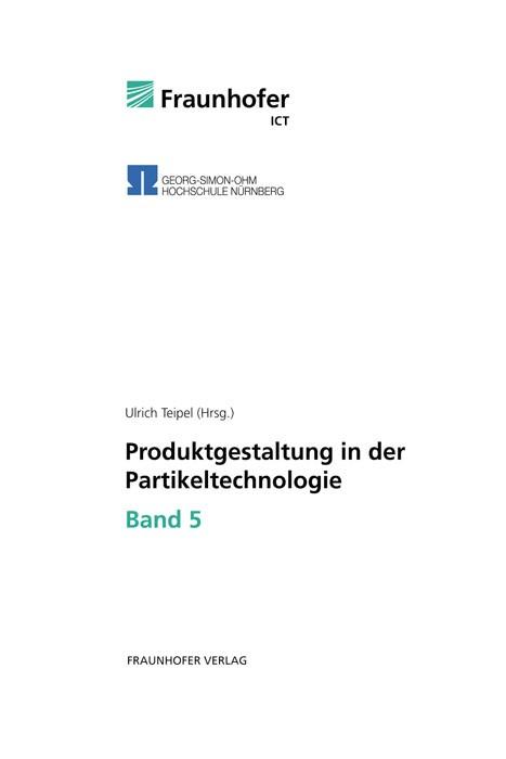 Produktgestaltung in der Partikeltechnologie - Band 5 | / Teipel, 2011 | Buch (Cover)