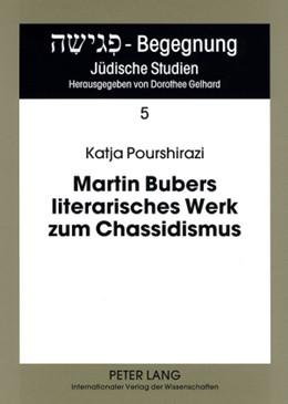 Abbildung von Pourshirazi | Martin Bubers literarisches Werk zum Chassidismus | 2008 | Eine textlinguistische Analyse | 5
