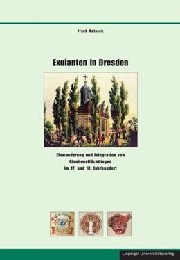 Abbildung von Metasch   Exulanten in Dresden   2011   Einwanderung und Integration v...   34