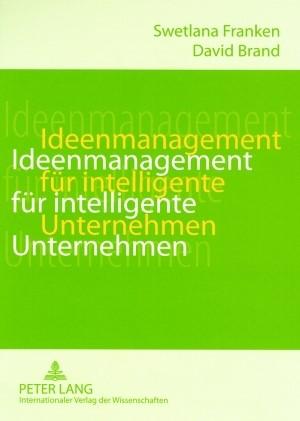 Ideenmanagement für intelligente Unternehmen | Brand / Franken, 2009 | Buch (Cover)