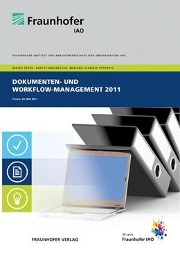 Abbildung von / Spath / Weisbecker   Dokumenten- und Workflow-Management 2011   2011   Forum am 24. Mai 2011.