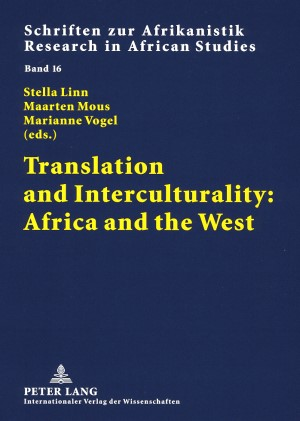 Abbildung von Linn / Vogel / Mous | Translation and Interculturality: Africa and the West | 2008