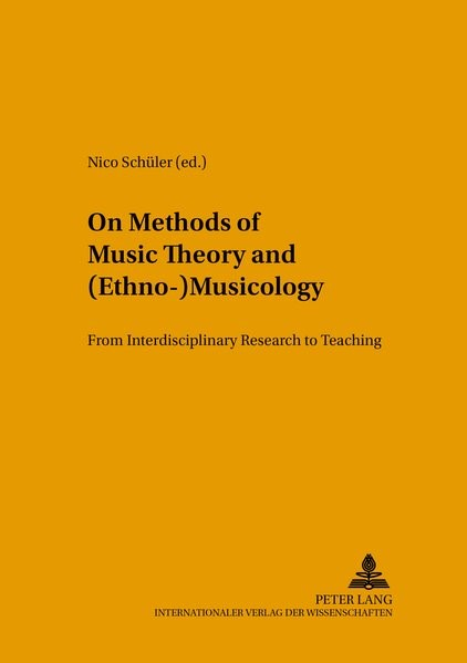 Abbildung von Schüler | On Methods of Music Theory and (Ethno-) Musicology | 2005