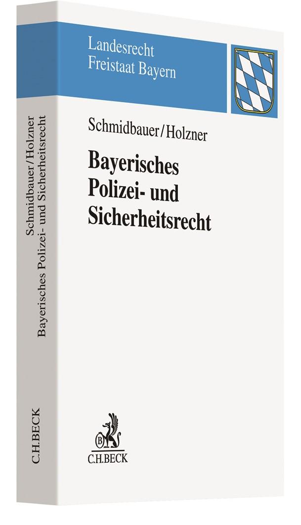 Bayerisches Polizei- und Sicherheitsrecht | Schmidbauer / Holzner, 2019 | Buch (Cover)