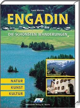 Abbildung von Merisio   Engadin. Die schönsten Wanderungen   3. Auflage   2007   Natur-Kunst-Kultur