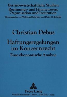 Abbildung von Debus   Haftungsregelungen im Konzernrecht   1990   Eine ökonomische Analyse   12