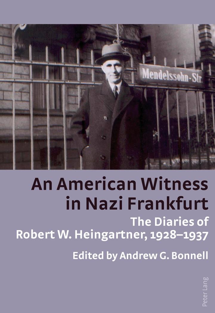 An American Witness in Nazi Frankfurt | Bonnell, 2011 | Buch (Cover)