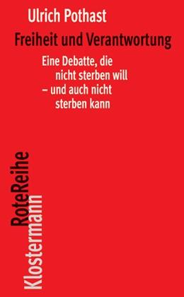 Abbildung von Pothast | Freiheit und Verantwortung | 2011 | Eine Debatte, die nicht sterbe... | 42