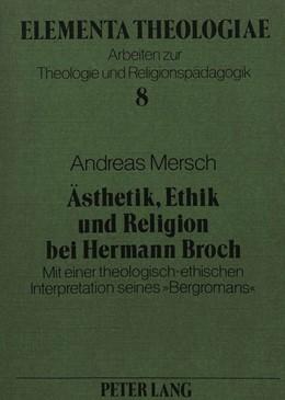 Abbildung von Mersch | Ästhetik, Ethik und Religion bei Hermann Broch | 1989 | Mit einer theologisch-ethische...