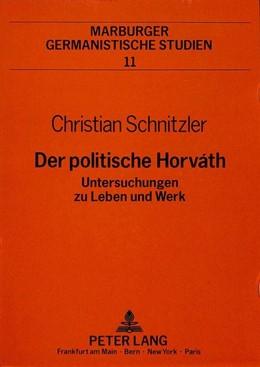 Abbildung von Schnitzler | Der politische Horváth | 1990