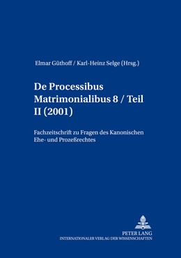 Abbildung von Selge / Güthoff | De processibus matrimonialibus | 1. Auflage | 2016 | 8.2 | beck-shop.de