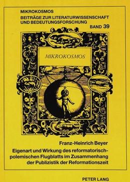 Abbildung von Beyer | Eigenart und Wirkung des reformatorisch-polemischen Flugblatts im Zusammenhang der Publizistik der Reformationszeit | 1994