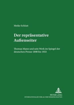 Abbildung von Schlutt | Der repräsentative Außenseiter | 2002 | Thomas Mann und sein Werk im S... | 5