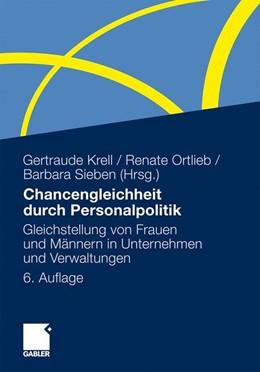 Abbildung von Krell / Ortlieb / Sieben   Chancengleichheit durch Personalpolitik   6., vollständig überarbeitete und erweiterte Auflage   2011