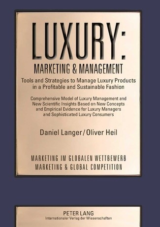 Luxury: Marketing & Management | Heil / Langer, 2013 | Buch (Cover)
