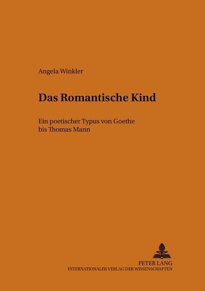 Abbildung von Winkler   Das romantische Kind   2000