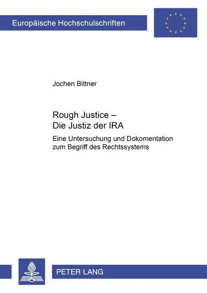 Rough Justice - Die Justiz der IRA   Bittner, 2002   Buch (Cover)