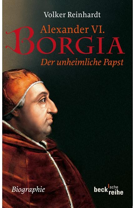 Cover: Volker Reinhardt, Alexander VI. Borgia