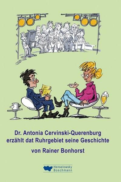 Abbildung von Bonhorst | Dr. Antonia Cervinski-Querenburg erzählt dat Ruhrgebiet seine Geschichte | 2011