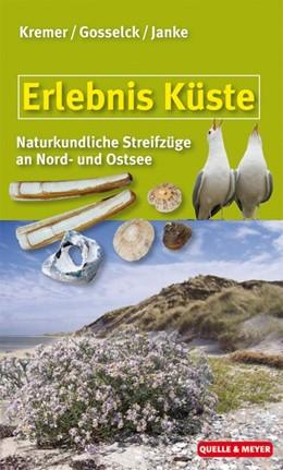 Abbildung von Kremer / Janke / Gosselck | Erlebnis Küste | 2012