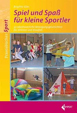 Abbildung von Glas | Spiel und Spaß für kleine Sportler | 2012