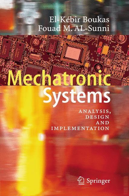 Mechatronic Systems | Boukas / Al-Sunni, 2011 | Buch (Cover)