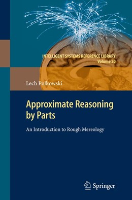 Abbildung von Polkowski   Approximate Reasoning by Parts   2011   An Introduction to Rough Mereo...   20