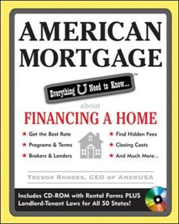 Abbildung von Rhodes | American Mortgage: Everything U Need to Know About Purchasing and Refinancing a Home | 2008