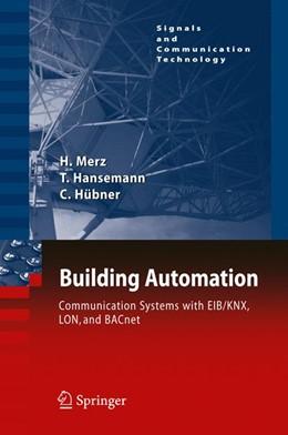 Abbildung von Merz / Hansemann / Hübner | Building Automation | 2013 | Communication systems with EIB...