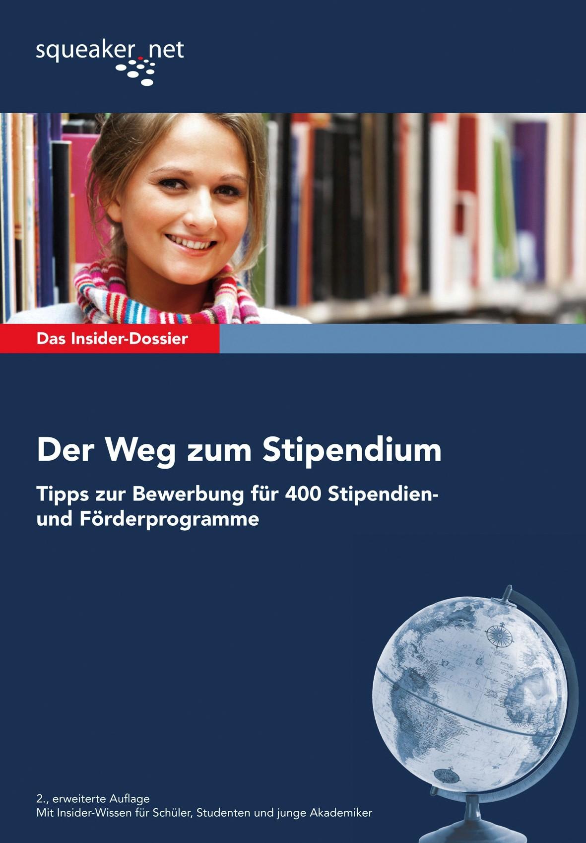 Das Insider-Dossier: Der Weg zum Stipendium | Borreck / Bruckmann | 2., erweiterte Auflage, 2011 | Buch (Cover)