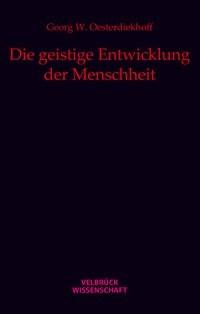 Die geistige Entwicklung der Menschheit | Oesterdiekhoff, 2012 | Buch (Cover)