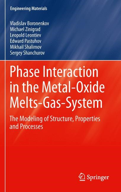 Phase Interaction in the Metal - Oxide Melts - Gas -System | Boronenkov / Zinigrad / Leontiev, 2011 | Buch (Cover)