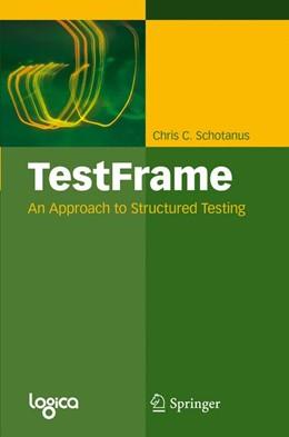 Abbildung von Schotanus | TestFrame | 2010 | An Approach to Structured Test...