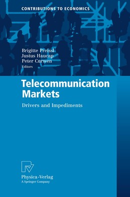 Abbildung von Preissl / Haucap / Curwen | Telecommunication Markets | 2010 | Drivers and Impediments