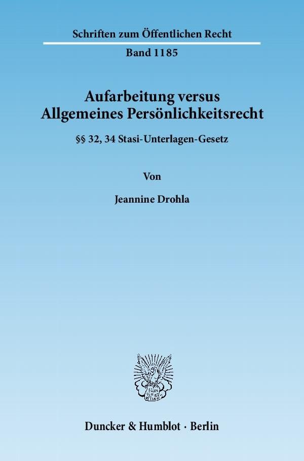 Aufarbeitung versus Allgemeines Persönlichkeitsrecht | Drohla | 1. Auflage 2011, 2011 | Buch (Cover)