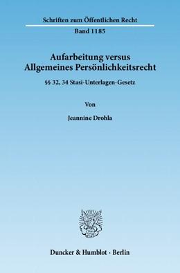 Abbildung von Drohla | Aufarbeitung versus Allgemeines Persönlichkeitsrecht | 1. Auflage 2011 | 2011 | §§ 32, 34 Stasi-Unterlagen-Ges... | 1185