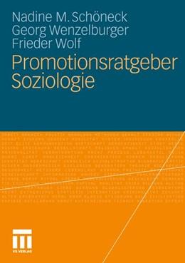 Abbildung von Schöneck / Wenzelburger | Promotionsratgeber Soziologie | 1. Auflage | 2011 | beck-shop.de