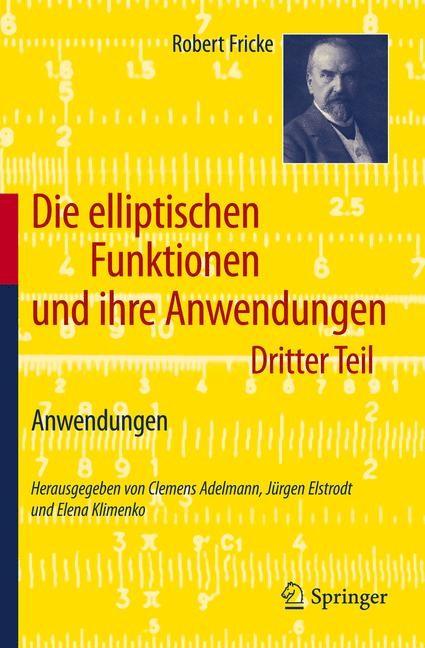 Die elliptischen Funktionen und ihre Anwendungen | Adelmann / Elstrodt / Klimenko, 2011 | Buch (Cover)