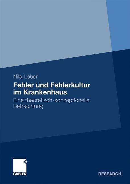 Fehler und Fehlerkultur im Krankenhaus | Löber, 2011 | Buch (Cover)