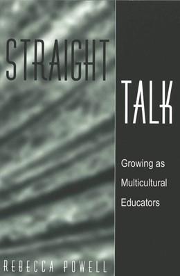 Abbildung von Powell | Straight Talk | 2007 | Growing as Multicultural Educa... | 149