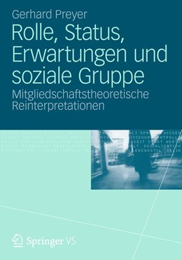 Abbildung von Preyer | Rolle, Status, Erwartungen und soziale Gruppe | 1. Auflage | 2012 | beck-shop.de