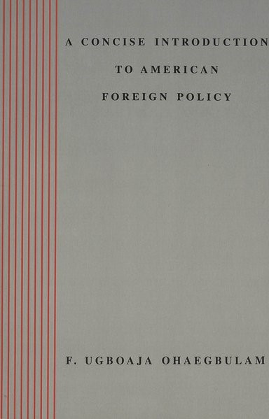 A Concise Introduction to American Foreign Policy | Ohaegbulam, 1999 | Buch (Cover)
