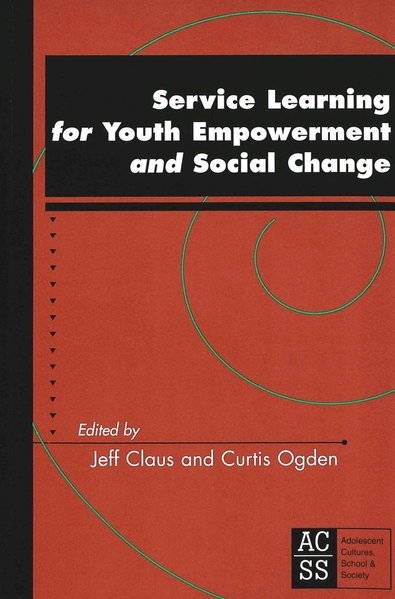 Service Learning for Youth Empowerment and Social Change | Ogden / Claus, 2004 | Buch (Cover)