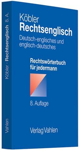 Abbildung von Köbler | Rechtsenglisch | 8. Auflage | 2011 | beck-shop.de
