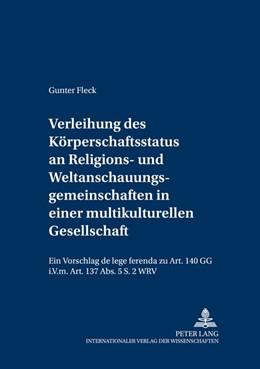 Abbildung von Fleck | Verleihung des Körperschaftsstatus an Religions- und Weltanschauungsgemeinschaften in einer multikulturellen Gesellschaft | 2005